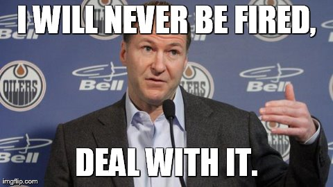 """The Edmonton Oilers are not where they should be right now and that is unacceptable. We need to get better immediately. That starts today"" - Kevin Lowe, Apr 2013"