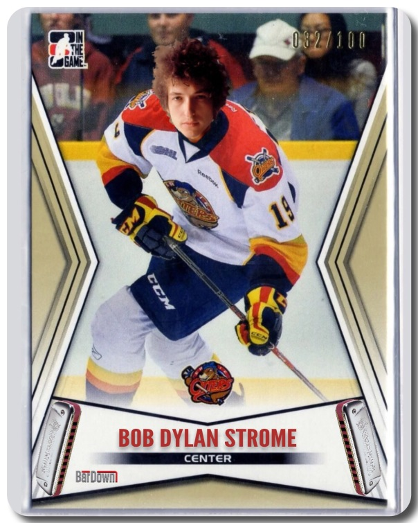 Bob Dylan Strome